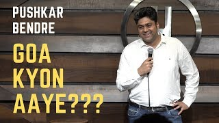 Travel, Daru and Goa | Standup Comedy | (Pushkar Bendre)