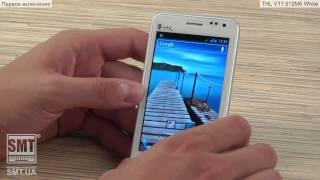 Видео обзор на китайский мобильный телефон / смартфон THL V11