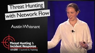 Threat Hunting with Network Flow - SANS Threat Hunting Summit 2017