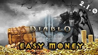 Diablo 3 Reaper of Souls - Easy Money / Gold Farming ( Patch 2.1.0 )