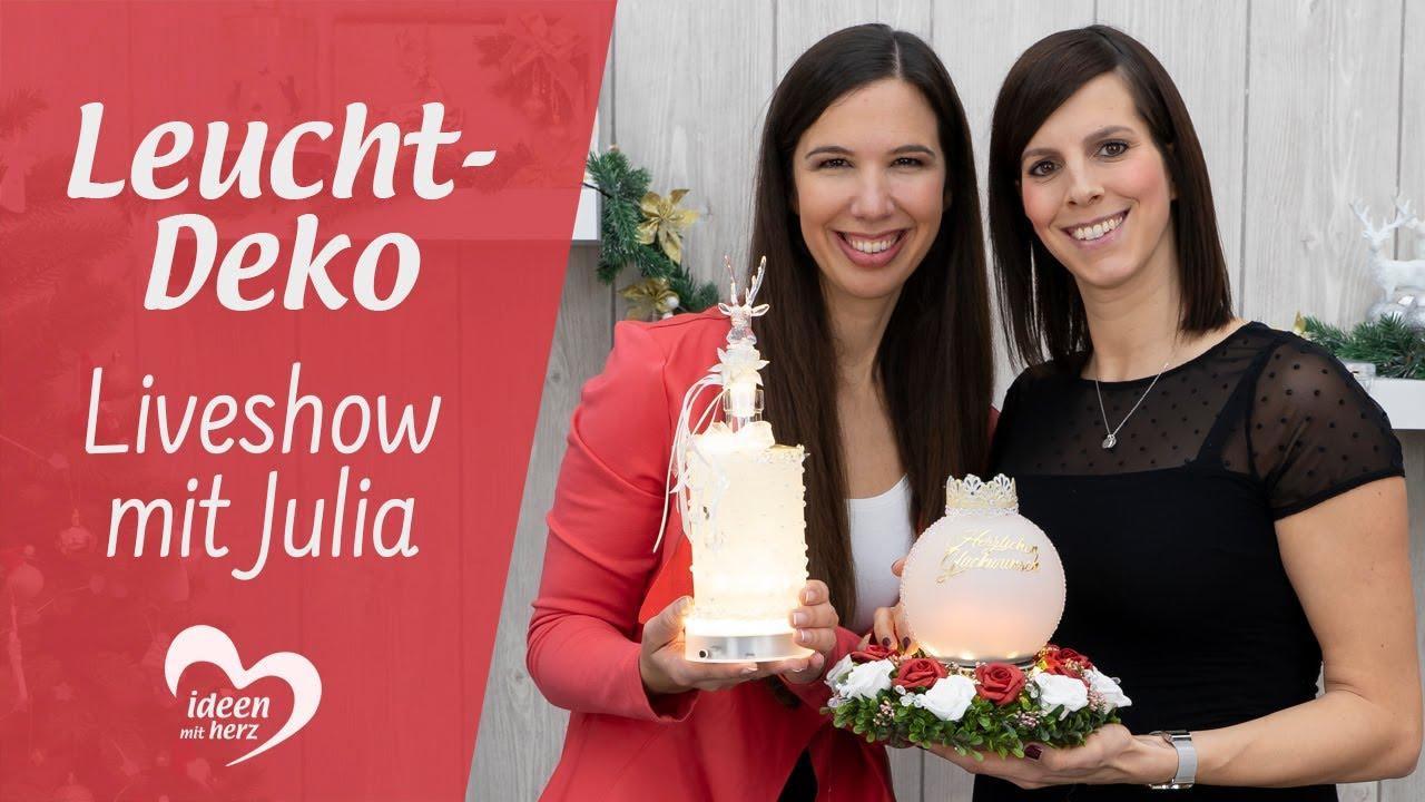 Originelle Leucht-Deko - Facebook live vom 9.9.9 - Basteln mit Julia -  Ideen mit Herz