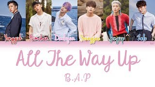 B.A.P - All the way up