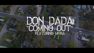 Don Dada - Coming Out (Featuring Myra)