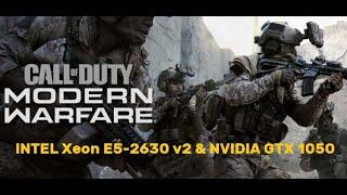 Call of Duty  Modern Warfare (Open Beta). FPS Test INTEL Xeon E5-2630 v2 & NVIDIA GTX 1050