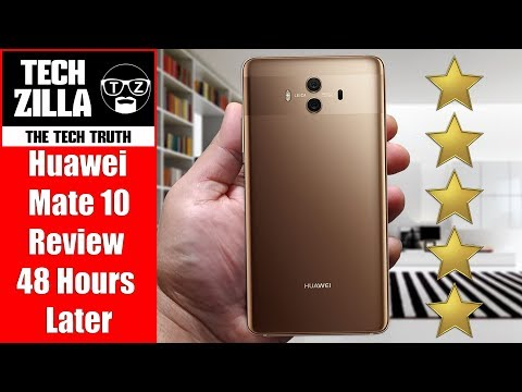 Huawei Mate 10 Review - 48 Hours Later