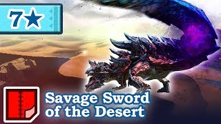 Let's Play Monster Hunter Generations - #234 - 7★ Savage Sword of the Desert