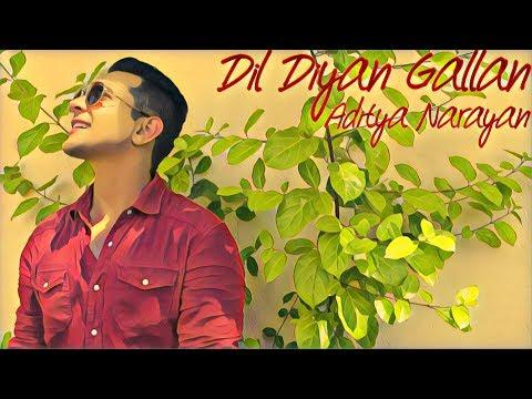 Tiger Zinda Hai - Dil Diyan Gallan (Cover) by Aditya Narayan & The A Team