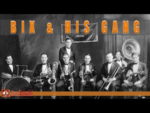 Bix Beiderbecke - Bix & His Gang (and other bands too)