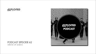 EXPLOITED PODCAST #62: Sirens Of Lesbos