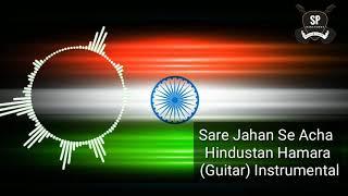 Sare Jahan Se Achha Hindustan Humara (Guitar) Instrumental SP Ringtone