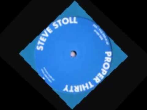 Steve Stoll -- Proper Thirty A1     //                   1999