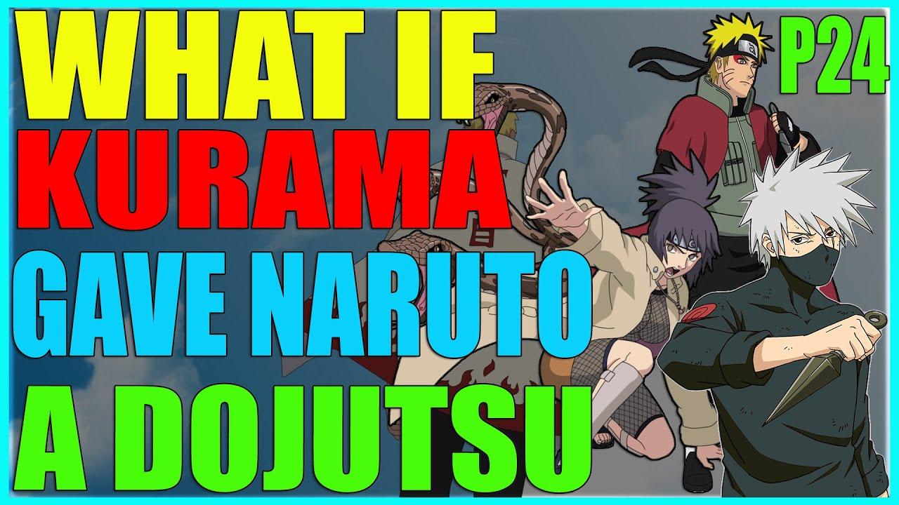 Download What if kurama gave Naruto a dojutsu part 24