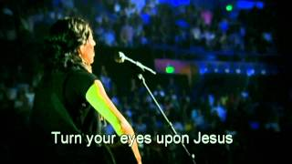 Hillsong - Turn your eyes upon Jesus (HD with lyrics) (Best Worship Song to Jesus)
