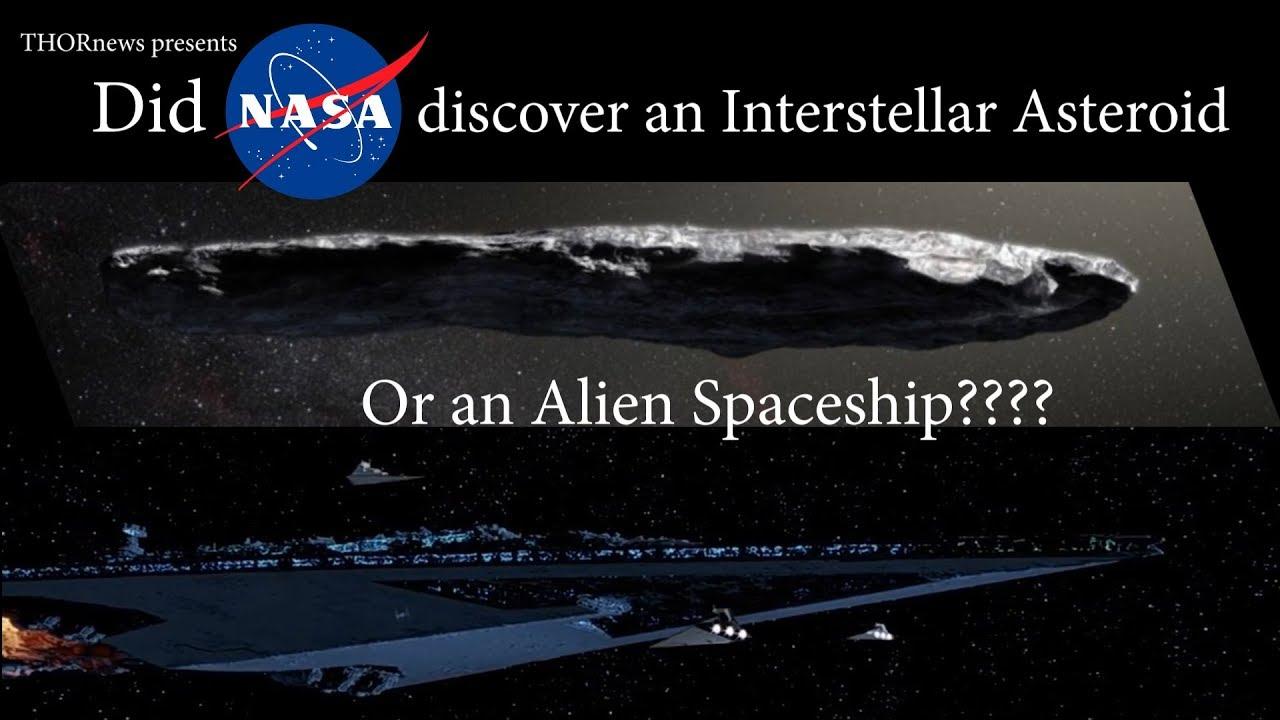 Did NASA discover an Alien Spaceship or an Interstellar