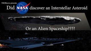 Did NASA discover an Alien Spaceship or an Interstellar Asteroid?