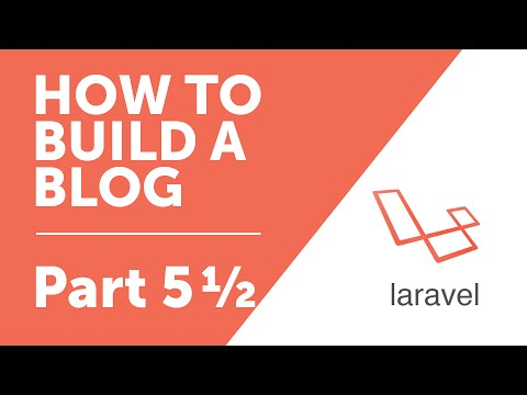 Part 5½ - Designing our Blog Pages [How to Build a Blog with Laravel 5 Series]