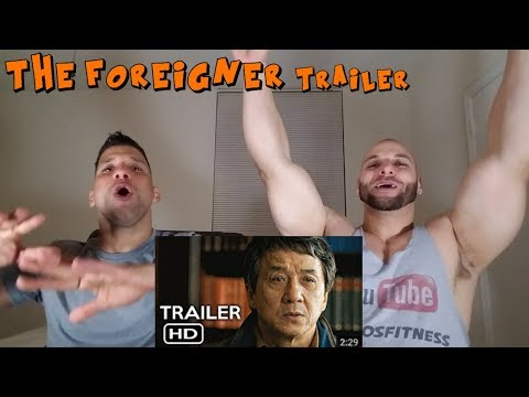 The Foreigner Trailer [REACTION]