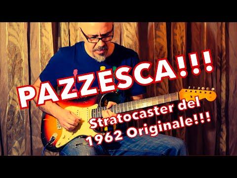 La Chitarra più incredibile che ho mai provato  Fender Stratocaster Originale 1962 Sunburst