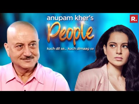 Anupam Kher's 'People' with Kangana Ranaut. Full Episode in Vertical Video.