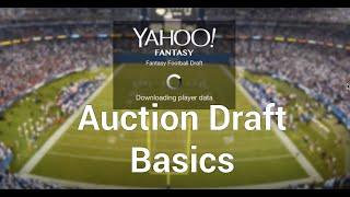 Basics of Yahoo! Fantasy Football Auction Draft - 2016