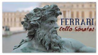 Ferrrai - Cello Sonatas