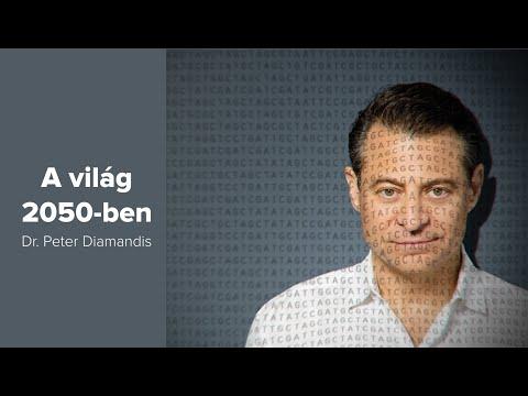 A világ 2050-ben - Dr Peter Diamandis