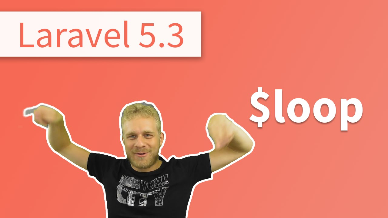 What's New in Laravel 5 3? - The $loop Variable