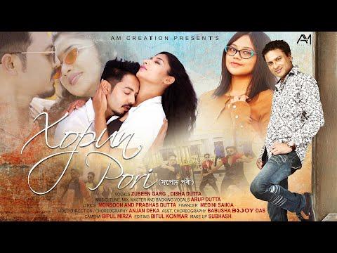 Xopun Pori   Zubeen Garg   Disha   Utpal Das   Pri Baishya   Arup Dutta   New Assamese Video Song