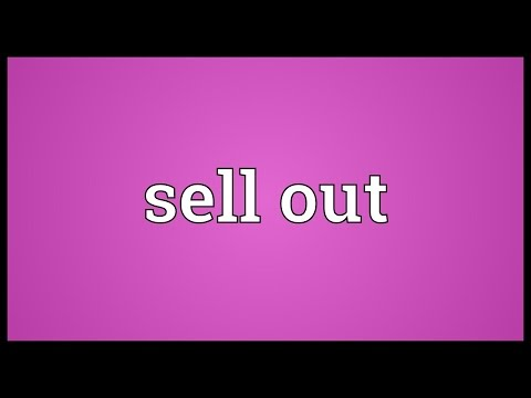 Sell out Meaning