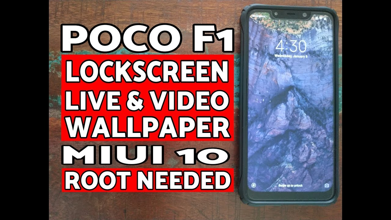 Poco F1 Enable Lock Screen Video Wallpaper (Root Needed)