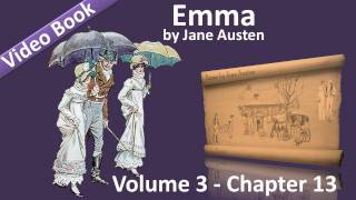 Vol 3 - Chapter 13 - Emma by Jane Austen