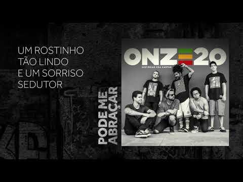 Onze:20 - Pode Me Abraçar [Audio Oficial]