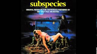 subspecies OST - 01 Lord Of The Vampires