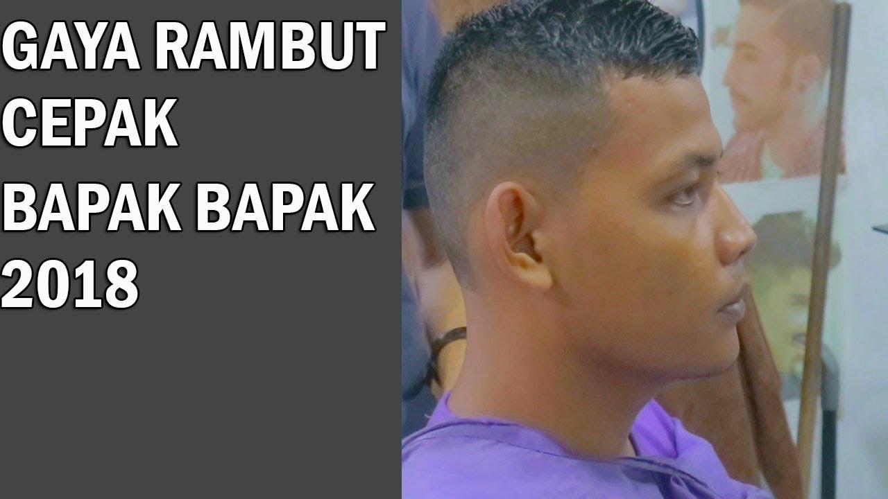GAYA RAMBUT CEPAK BAPAK BAPAK ( step by step ) 2018 - YouTube