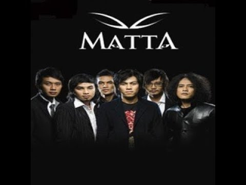 Kumpulan Lagu Lagu Matta Band   Full Album Matta Band