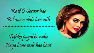Kaif O Suroor OST | Lyrics Song from 2017 Pakistani movie | Na Maloom Afraad 2