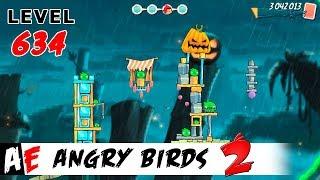 Angry Birds 2 LEVEL 634 / Злые птицы 2 УРОВЕНЬ 634