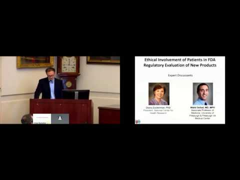 The Ethical Involvement of Patients in FDA Regulatory Evaluation of New Products