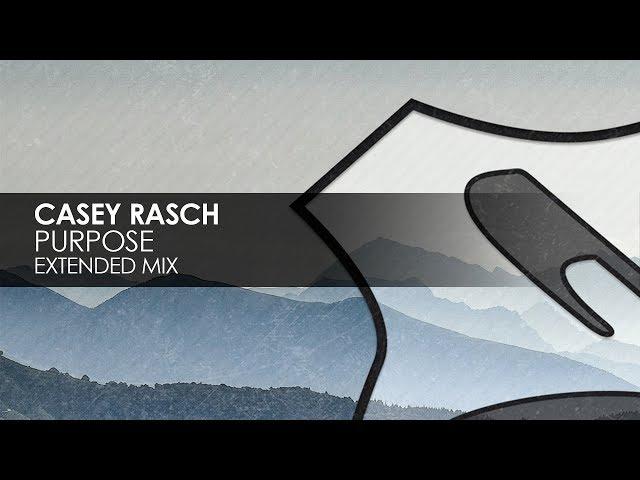 Casey Rasch - Purpose