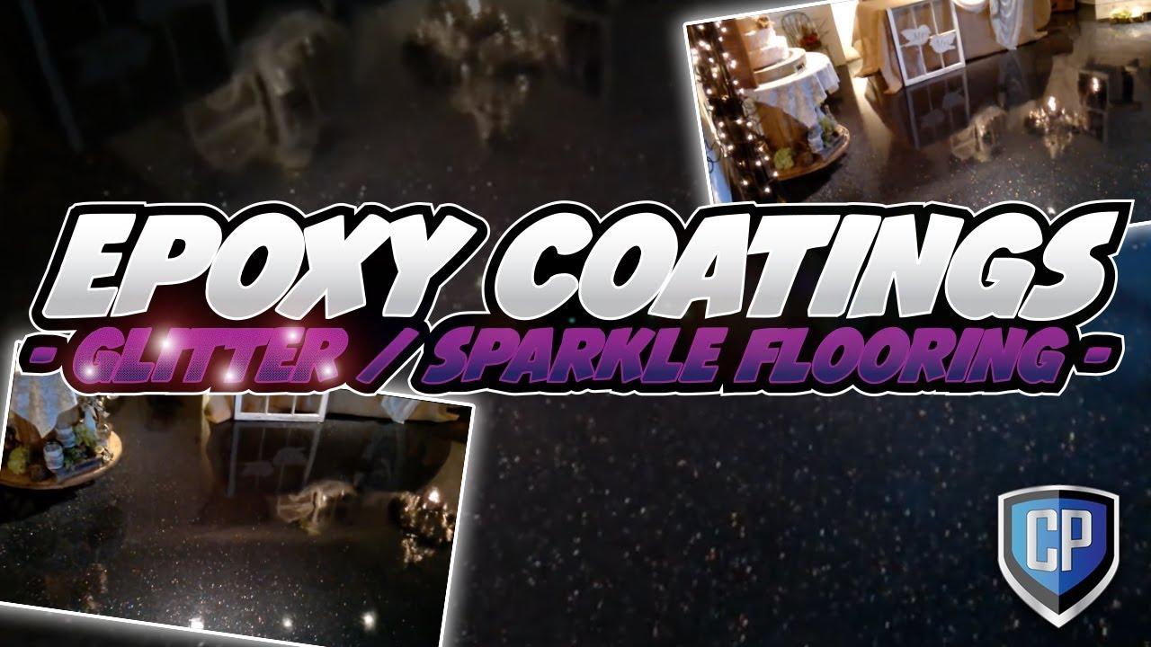 Epoxy Coatings  Glitter  Sparkle Flooring  YouTube