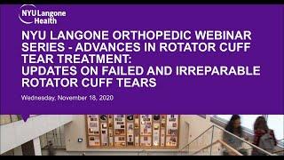 Advances in Rotator Cuff Tear Treatment - NYU Langone Orthopedic Webinar Series