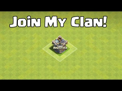 JOIN MY CLAN!! New Clan In Clash of Clans