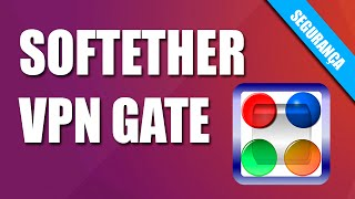 Camuflando IP com SoftEther VPN Gate - Fábrica de Noobs