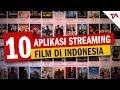 10 Aplikasi Streaming Film di Indonesia | Tech in Asia Indonesia