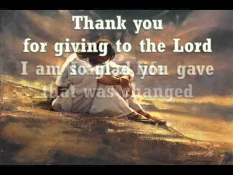 Thank You For Giving To The Lord - YouTube