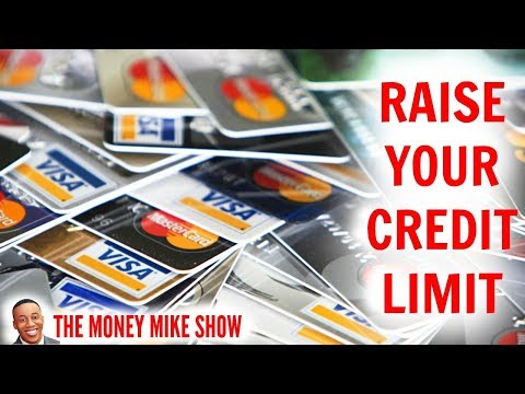 How To Raise Your Credit Card Limit