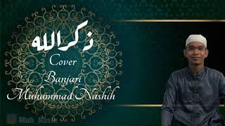 Dzikrullah Cover Banjari Muhammad Nashih