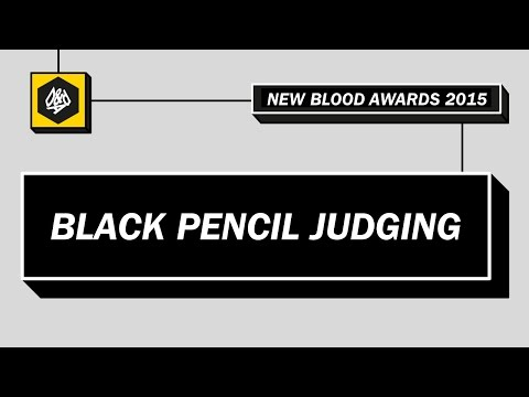 New Blood Awards 2015 – Black Pencil Judging