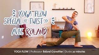 Flow spécial « twist » avec Roland Granottier | Yoga Journal France