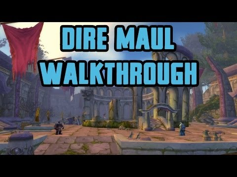 Dire Maul Walkthrough/Commentary